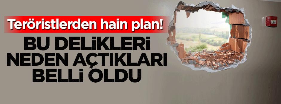PKK'lılar duvarlara neden delik açıyor?