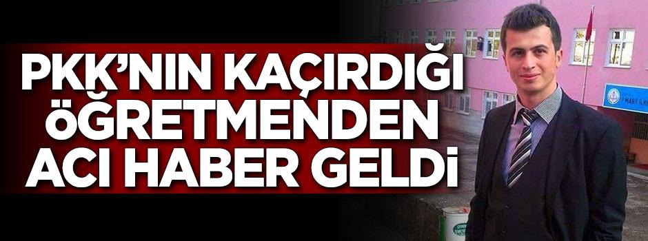 PKK'lı teröristler Necmettin öğretmeni şehit etti