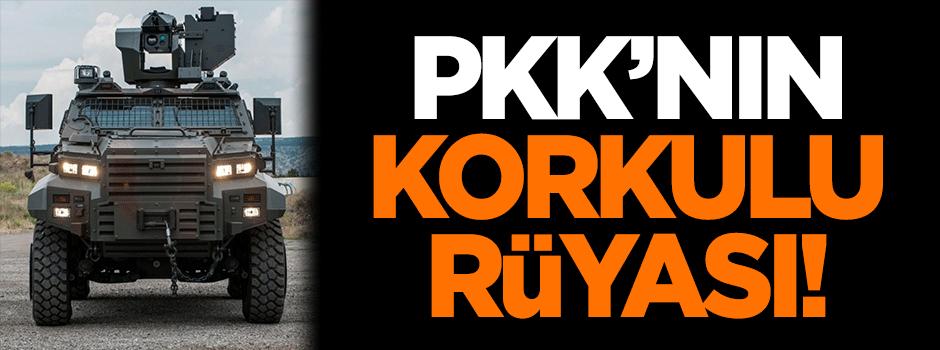 PKK'nın korkulu rüyası!