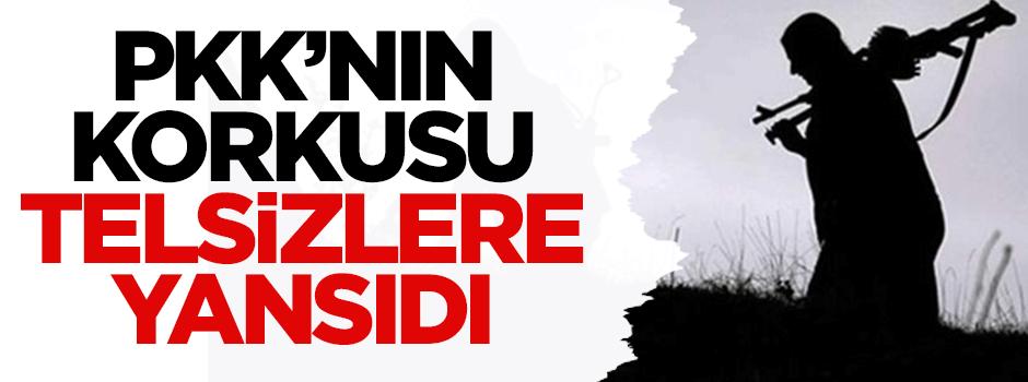 PKK'nın korkusu telsizlere yansıdı