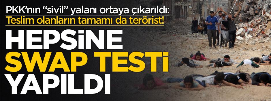 """PKK'nın """"sivil"""" yalanı Swap testiyle ortaya çıktı!"""