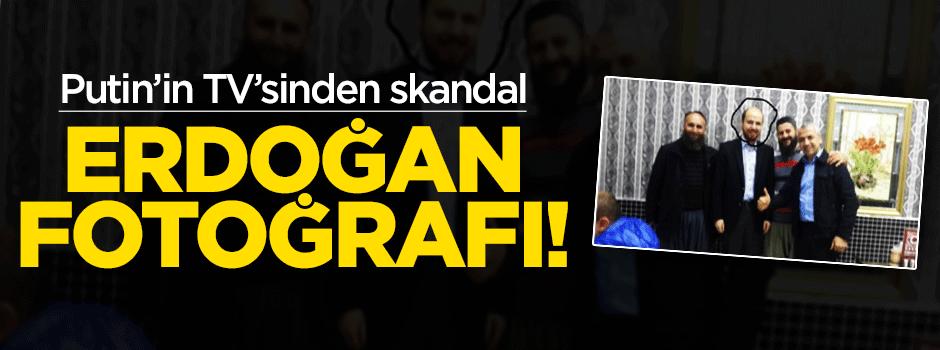 Putin'in TV'sinden skandal Erdoğan fotoğrafı!