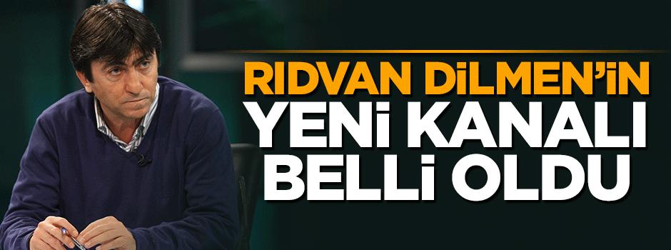 Rıdvan Dilmen'in yeni kanalı belli oldu