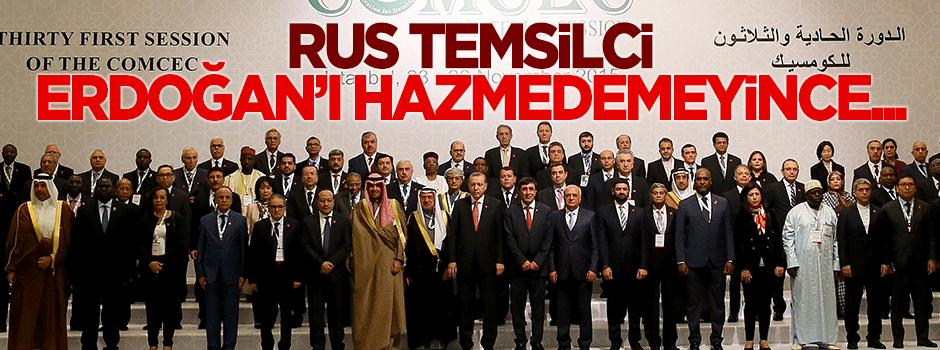 Rus temsilci Erdoğan'ın sözlerini hazmedemeyince...