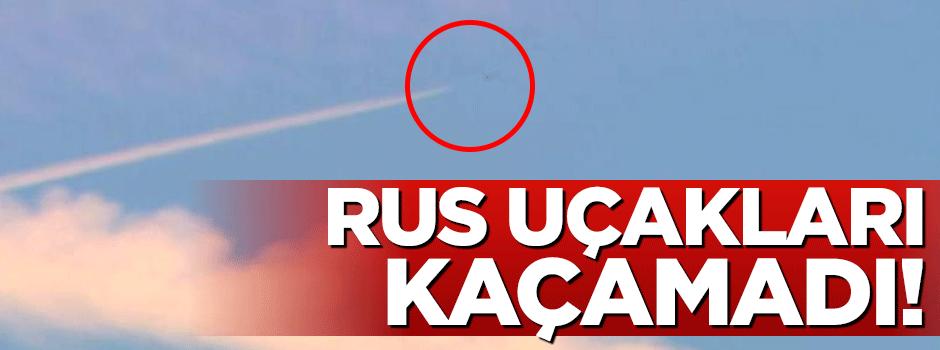 Rus uçakları kaçamadı!
