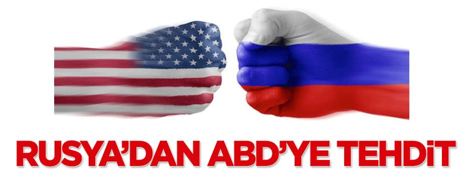 Rusya ABD'yi tehdit etti