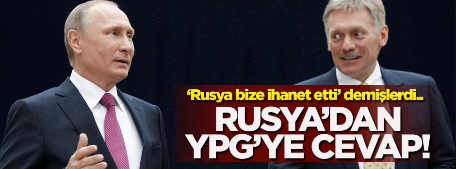 'Rusya bize ihanet etti' diyen YPG'ye Rusya'dan cevap