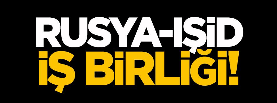 Rusya-IŞİD iş birliği!