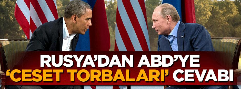 Rusya'dan ABD'ye 'ceset torbaları' cevabı
