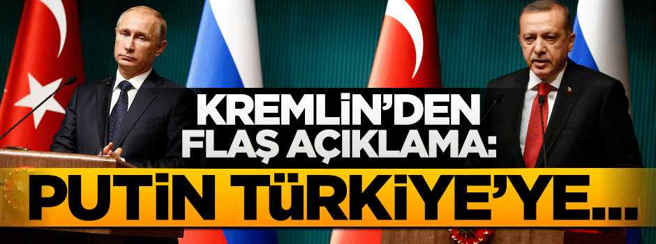 Kremlin Açıkladı: Putin Türkiye'yi ziyaret edebilir