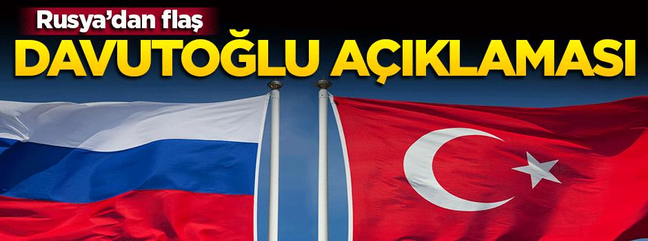 Rusya'dan flaş Davutoğlu açıklaması!