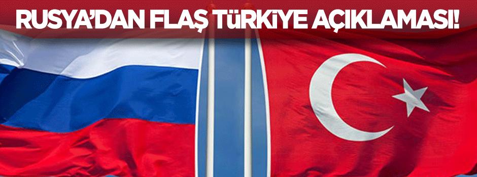 Rusya'dan flaş 'Türkiye' açıklaması!