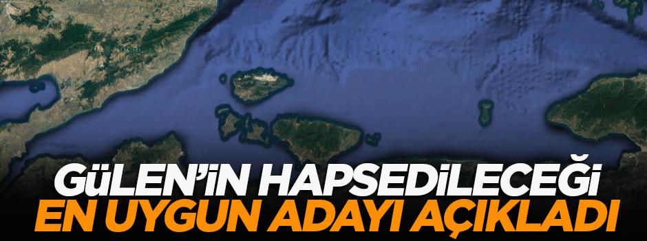 Şahin, Gülen'in hapsedileceği en uygun adayı açıkladı
