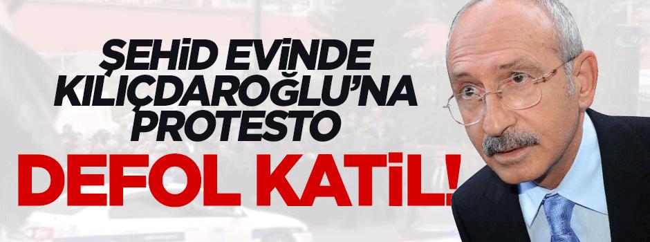 Şehid Savcı'nın evinde Kılıçdaroğlu'na protesto