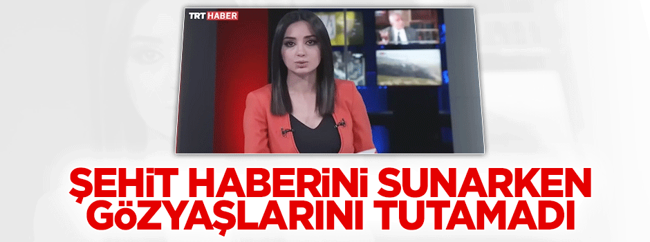 TRT spikeri gözyaşlarını tutamadı - VİDEO