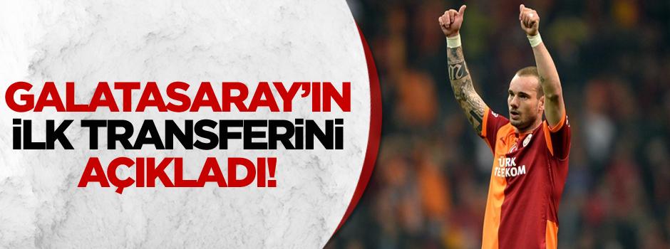 Sneijder Galatasaray'ın ilk transferini açıkladı!
