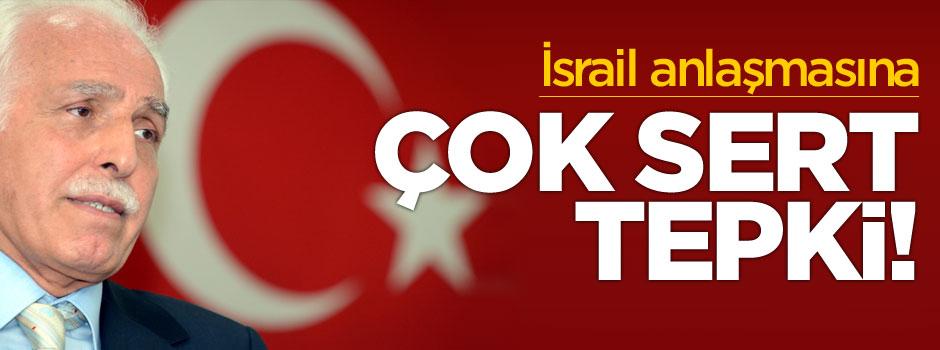 Kamalak'tan İsrail anlaşmasına sert tepki!