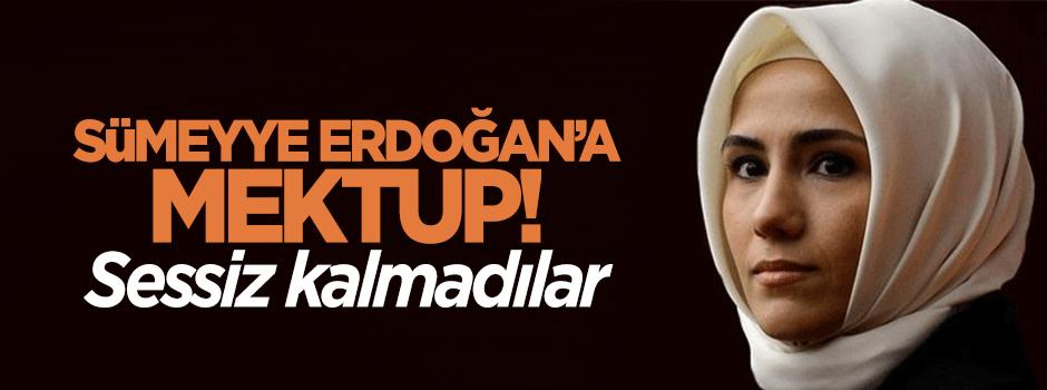 Sümeyye Erdoğan'a destek mektubu