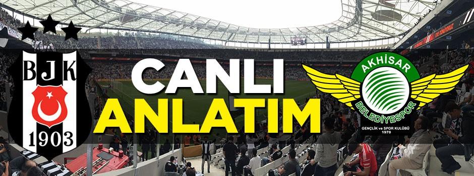 Süper Lig'de Beşiktaş Akhisar Bld.Spor'u ağırlıyor