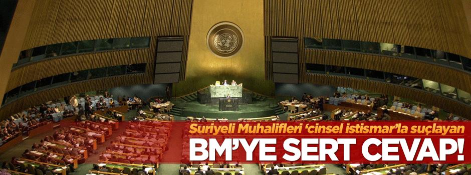 Muhaliflerden BM'ye sert cevap!