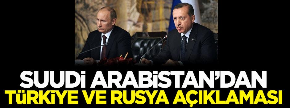 Arabistan'dan Türkiye ve Rusya açıklaması