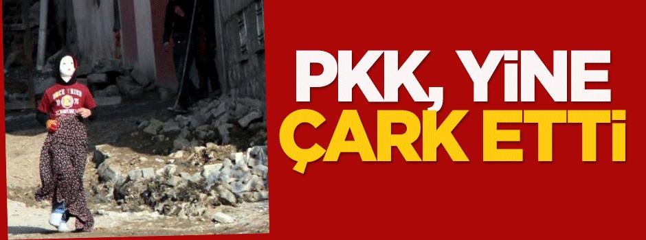 Terör örgütü PKK yine çark etti