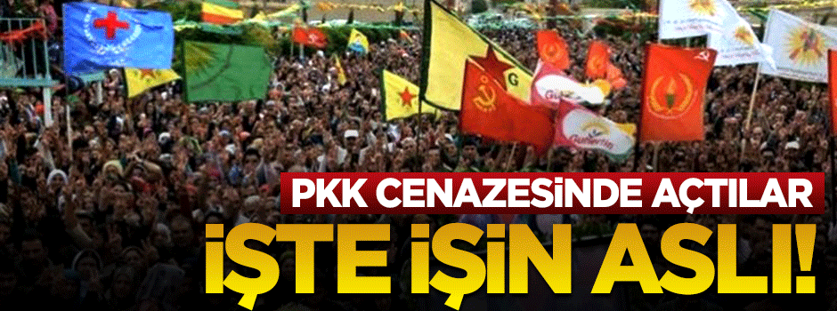 PKK cenazesinde açılan paçavra gerçeği ortaya çıkardı!