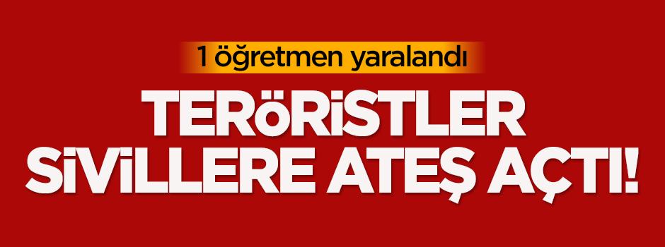 Teröristler sivillere ateş açtı!
