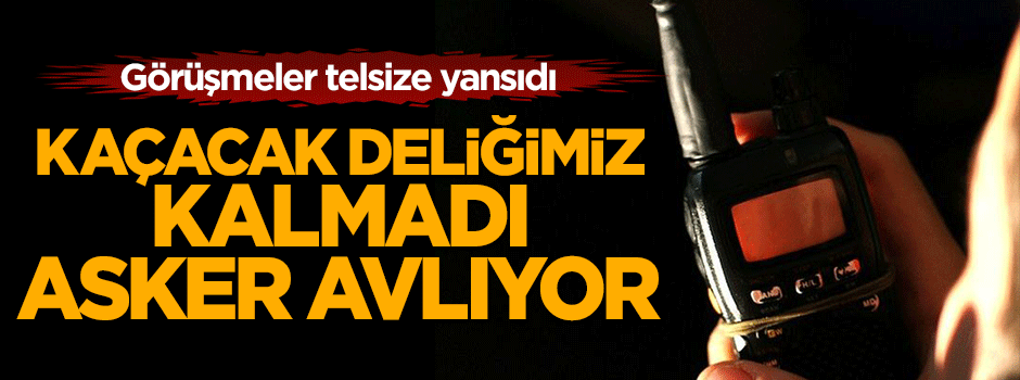 PKK'lılar itiraf etti: Kaçacak deliğimiz kalmadı