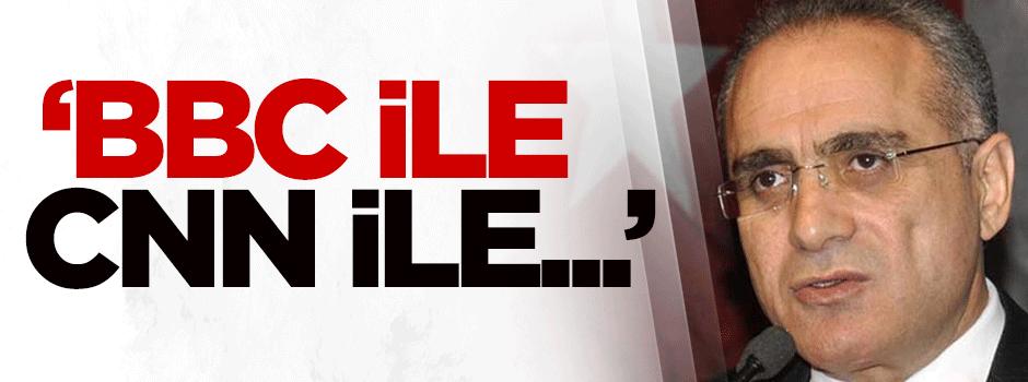 Topçu: BBC ile, CNN ile mücadele ediyoruz