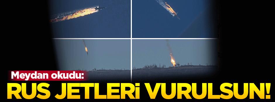 Trump: Rus jetleri vurulsun