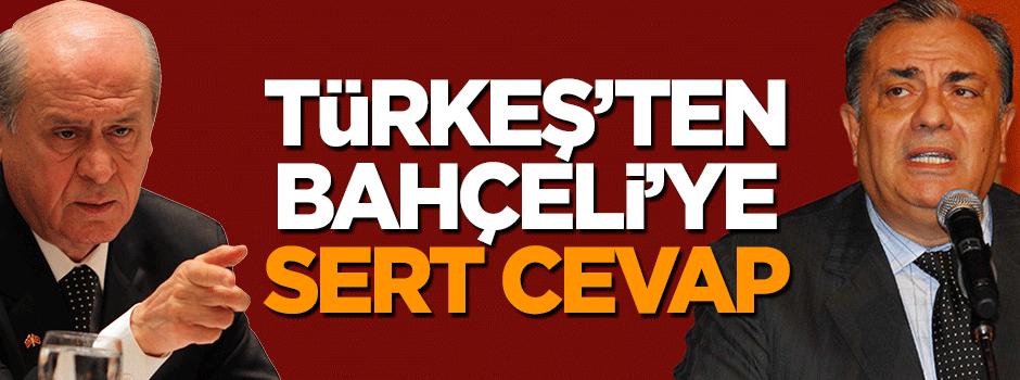 Türkeş'ten Bahçeli'ye sert cevap