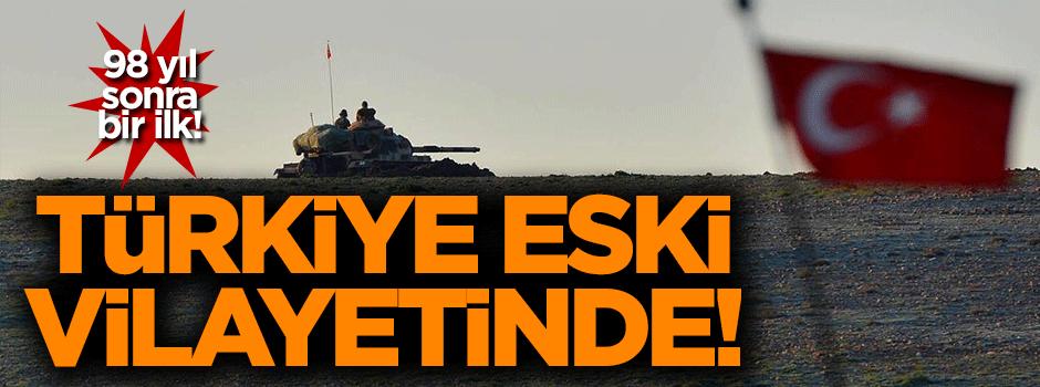Türkiye 98 yıl sonra Suriye'de