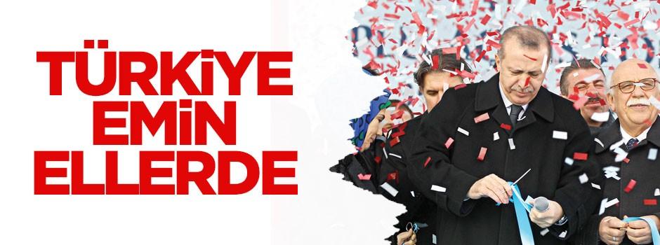 Türkiye emin ellerde