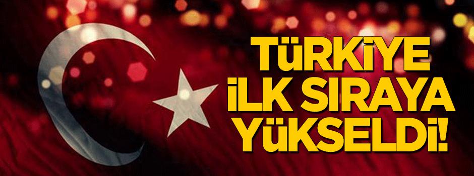 Türkiye ilk sıraya yükseldi!