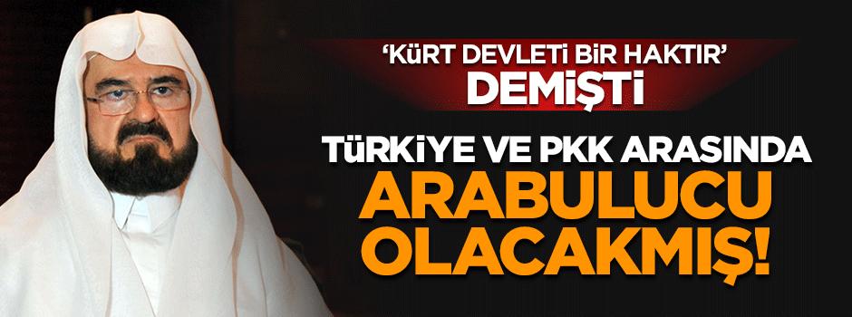 Türkiye ve ateist PKK arasında arabulucu olacakmış!