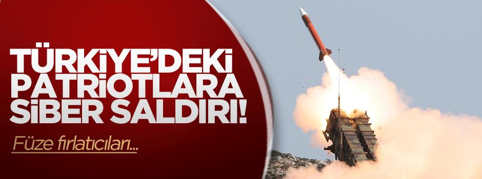 Türkiye'deki Patriotlara siber saldırı!