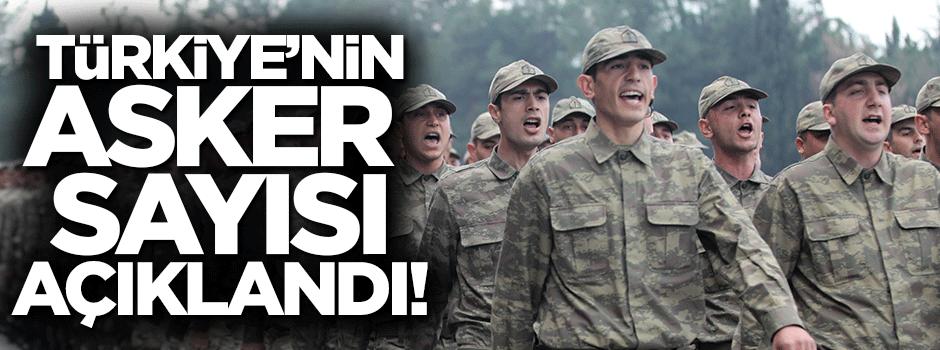 Türkiye'nin asker sayısı açıklandı!