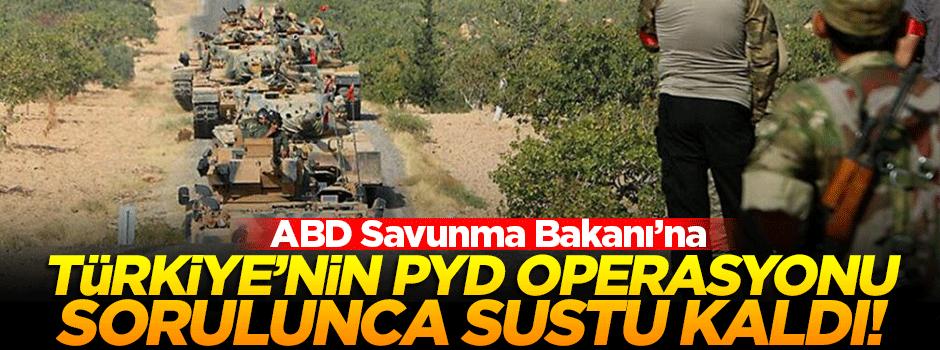 Türkiye'nin PYD operasyonu sorulunca sustu kaldı!
