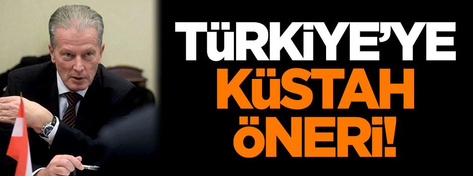 Türkiye'ye küstah öneri!