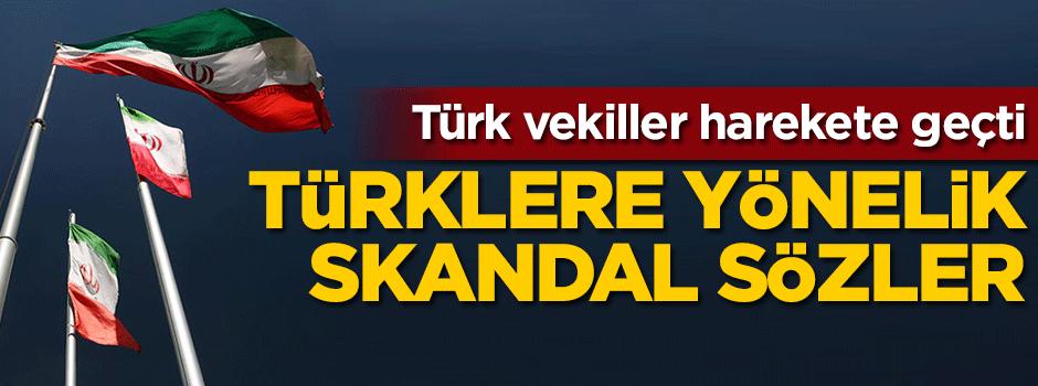 Türklerle ilgili sözleri İran'ı karıştırdı