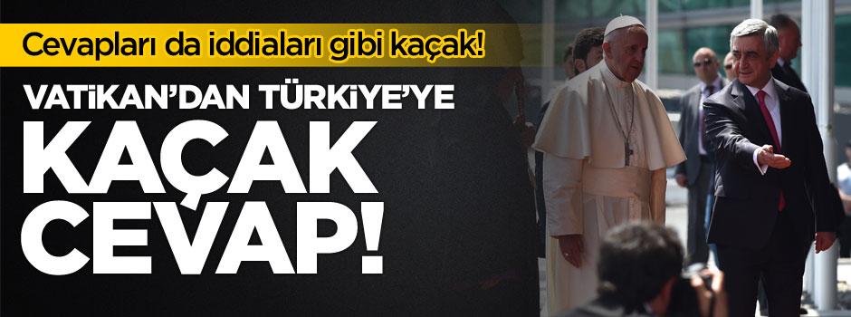 Vatikan'dan Türkiye'ye cevap geldi