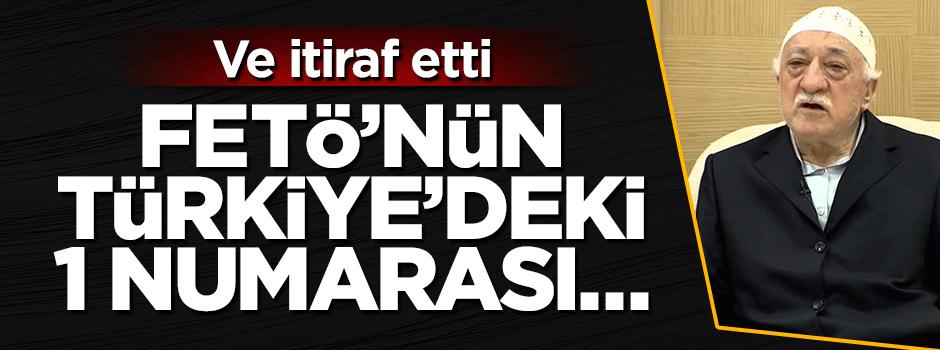 Ve  itiraf etti: FETÖ'nün Türkiye'deki 1 numarası...