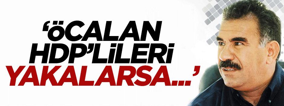 Akdoğan: Öcalan HDP'lileri yakalarsa...