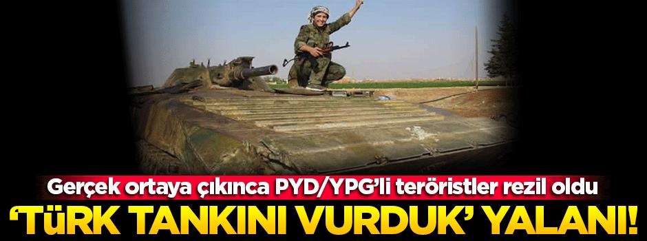 YPG'li teröristlerden 'Türk tankını vurduk' yalanı