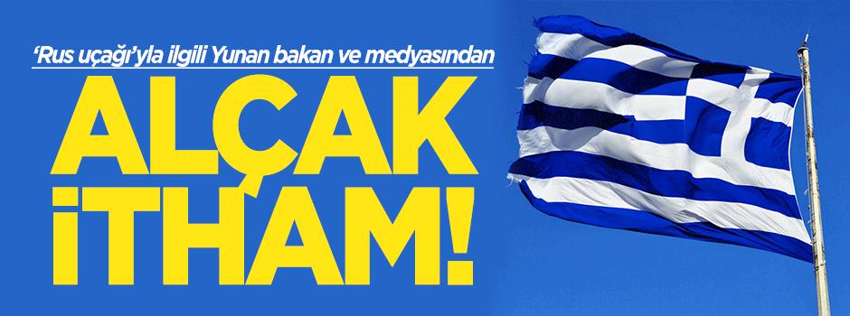 Yunan Bakan ve medyasından alçak itham!
