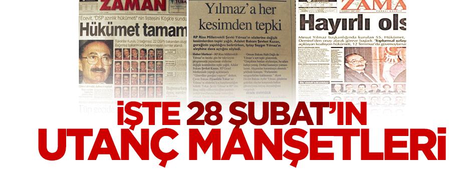 İşte Zaman gazetesinin 28 Şubat sürecindeki manşetleri