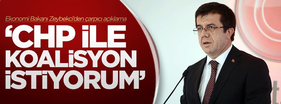 'CHP ile koalisyon istiyorum'