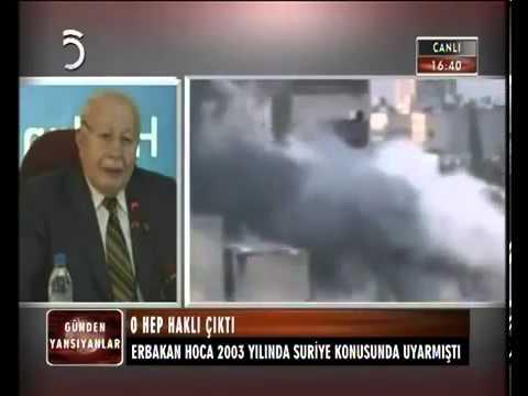Erbakan Hoca Suriye konusunda uyarmıştı!