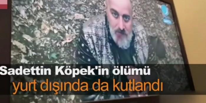 Saadettin Köpek'in öldürülmesi yurt dışında böyle kutlandı